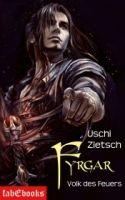 Die Chroniken von Waldsee 5: Fyrgar - Volk des Feuers