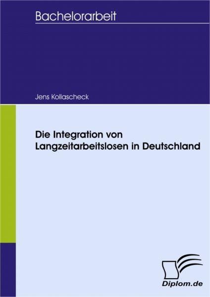 Die Integration von Langzeitarbeitslosen in Deutschland