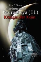 Nanitenschiff Paurusheya ( I I): Königin der Xxiin