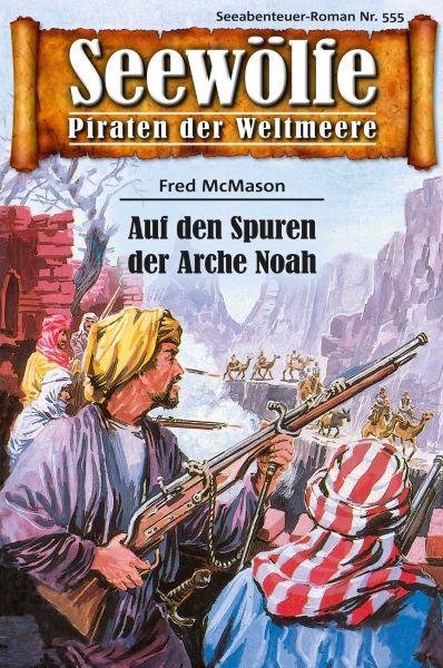 Seewölfe - Piraten der Weltmeere 555
