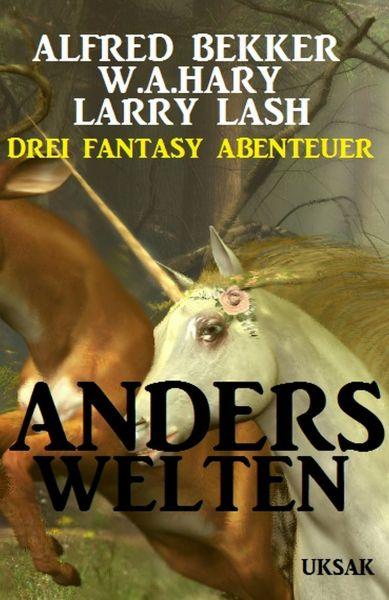 Anderswelten: Drei Fantasy Abenteuer