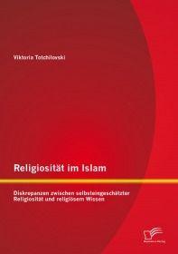 Religiosität im Islam: Diskrepanzen zwischen selbsteingeschätzter Religiosität und religiösem Wissen