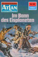 Atlan 155: Im Bann des Eisplaneten (Heftroman)