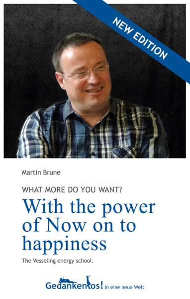 With the power of Now on to happiness. What more do you want?