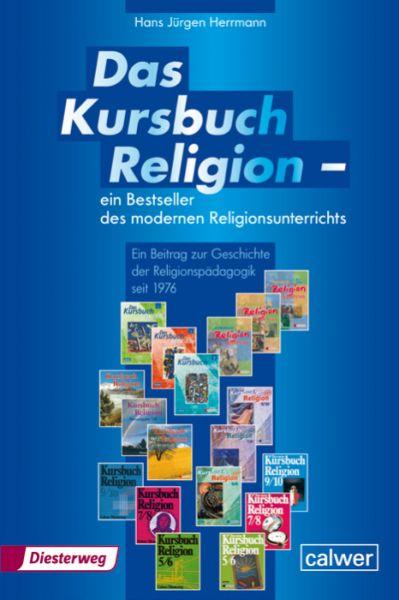 Das Kurchbuch Religion - ein Bestseller des modernen Religionsunterrichts