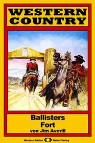 WESTERN COUNTRY 162: Ballisters Fort