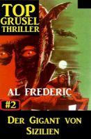 Top Grusel Thriller #2: Der Gigant von Sizilien