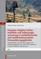 Populare religiöse Kultur, Konflikte und Selbstvergewisserung in multiethnischen und multikonfession