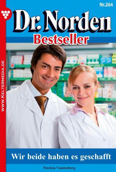 Dr. Norden Bestseller 264 – Arztroman