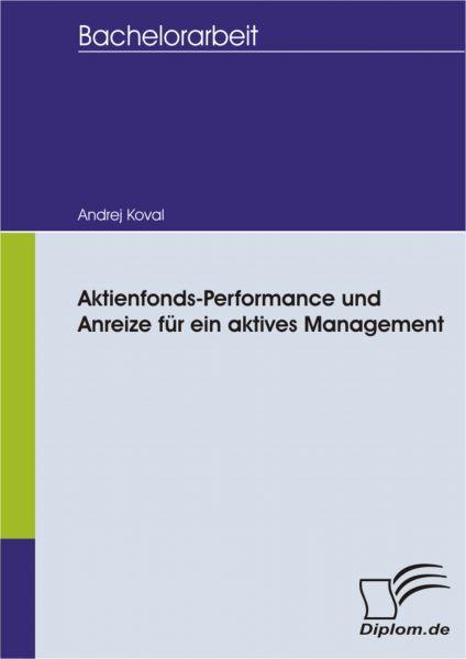 Aktienfonds-Performance und Anreize für ein aktives Management