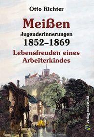 Meißen - Jugenderinnerungen 1852–1869