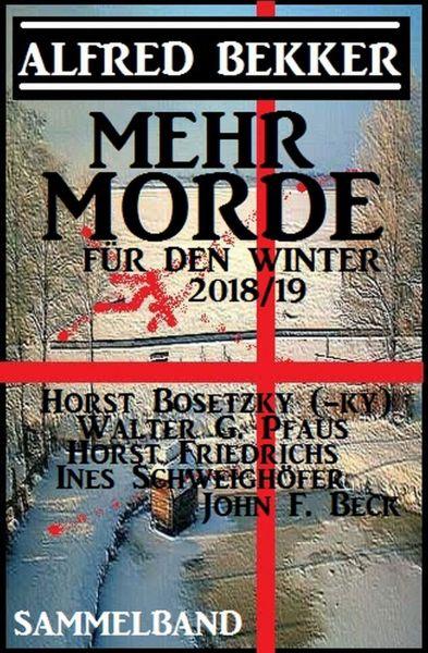 Mehr Morde für den Winter 2018/19 Sammelband