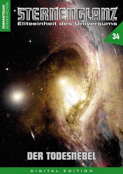 Sternenglanz 34 - Der Todesnebel
