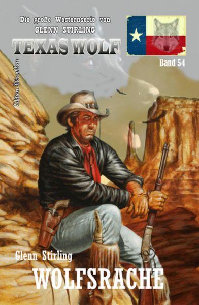 Wolfsrache: Texas Wolf Band 54