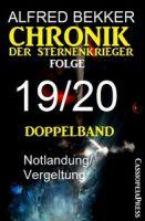Folge 19/20 - Chronik der Sternenkrieger Doppelband