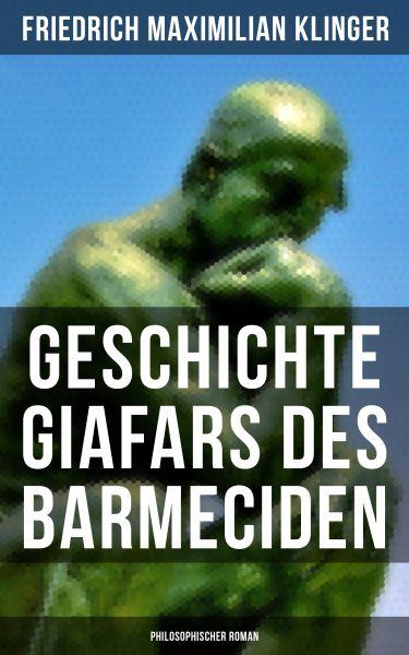 Geschichte Giafars des Barmeciden: Philosophischer Roman