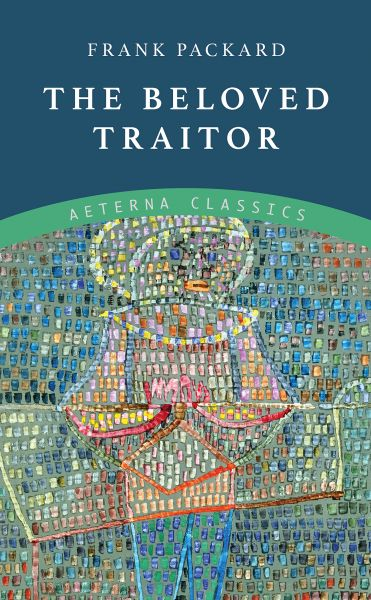 The Beloved Traitor