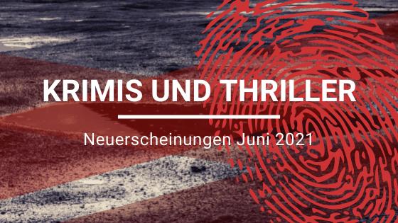 Neuerscheinungen-Krimi-Juni