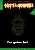 Geister-Schocker 05 - Der grüne Tod