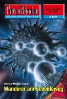 Perry Rhodan 2595: Wanderer am Scheideweg (Heftroman)