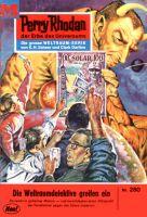 Perry Rhodan 280: Die Weltraumdetektive greifen ein (Heftroman)