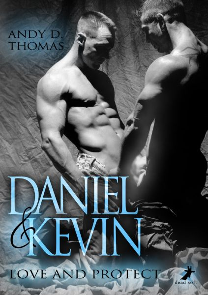 Daniel & Kevin: Love and Protect