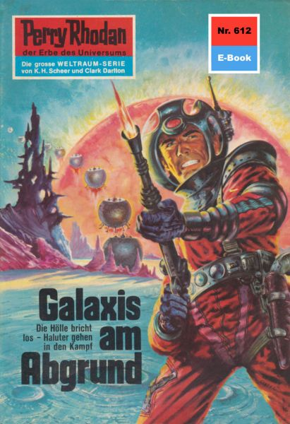 Perry Rhodan 612: Galaxis am Abgrund