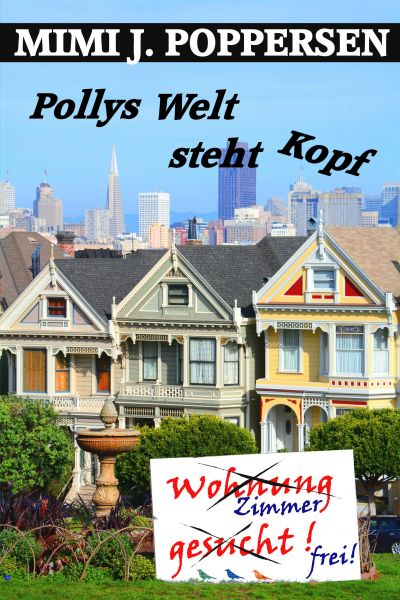 Pollys Welt steht Kopf