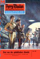 Perry Rhodan 182: Drei von der galaktischen Abwehr (Heftroman)