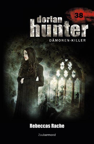 Dorian Hunter 38 - Rebeccas Rache