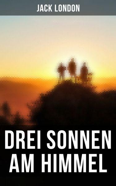Drei Sonnen am Himmel