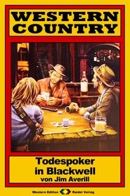 WESTERN COUNTRY 192: Todespoker in Blackwell