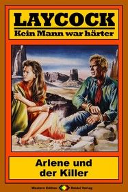 Laycock Western 186: Arlene und der Killer