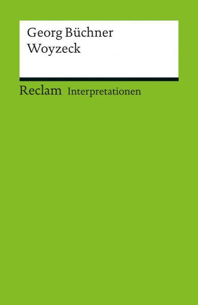 Interpretation. Georg Büchner: Woyzeck