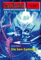 Perry Rhodan 2395: Die Gen-Sammler (Heftroman)