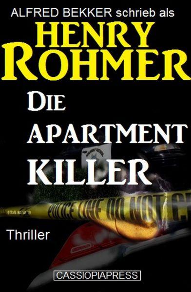Henry Rohmer Thriller - Die Apartment-Killer