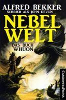 John Devlin - Das Buch Whuon: Nebelwelt