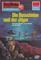 Perry Rhodan 1018: Die Betschiden und der Jäger (Heftroman)