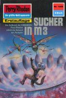 Perry Rhodan 1409: Sucher in M 3 (Heftroman)