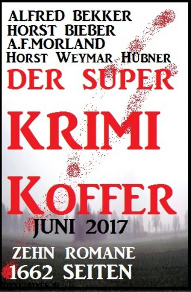 Der Super Krimi Koffer Juni 2017