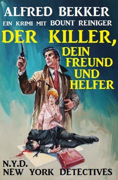 Bount Reiniger: Der Killer, dein Freund und Helfer