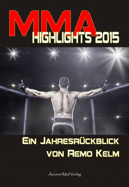 MMA Highlights 2015