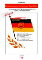 Eintausendundsechsundneunzig Tage Berlin: Erinnerungen an meine Jugend- und Armeezeit im Wachregimen