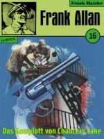 Frank Allan 16: Das Komplott von Chancery Lane