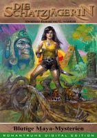 Die Schatzjaegerin 41 - Blutige Maja-Mysterien