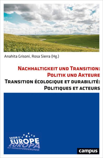 Nachhaltigkeit und Transition: Politik und Akteure Transition écologique et durabilité: Politiques e