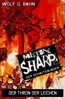 Milton Sharp #12: Der Thron der Leichen