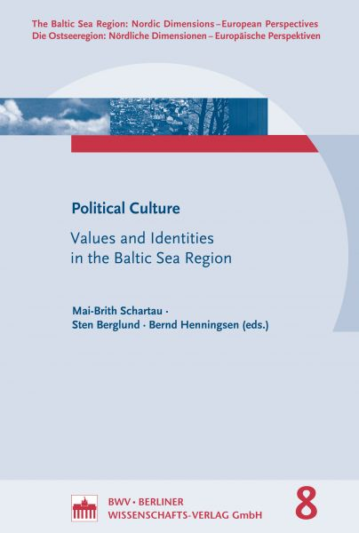 Political Culture: Values and Identities in the Baltic Sea Region