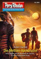 Perry Rhodan 2845: Die Methan-Apokalypse (Heftroman)