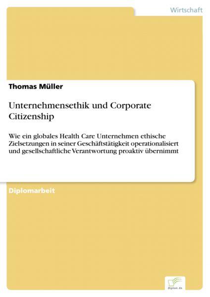 Unternehmensethik und Corporate Citizenship